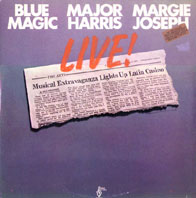 Blue Magic/Major Harris/Margie Joseph