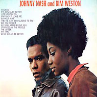 Johnny Nash and Kim Weston
