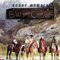 Bobby Womack Goes C&W